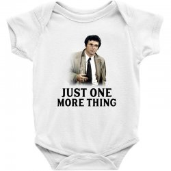 just one more thing for light Baby Bodysuit | Artistshot