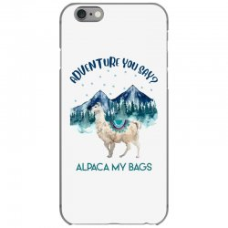 adventure you say alpaca my bags iPhone 6/6s Case | Artistshot