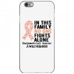 in this family no one fights alone endometrial cancer for light iPhone 6/6s Case | Artistshot