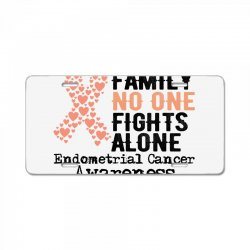 in this family no one fights alone endometrial cancer for light License Plate | Artistshot