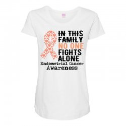 in this family no one fights alone endometrial cancer for light Maternity Scoop Neck T-shirt | Artistshot