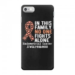 in this family no one fights alone endometrial cancer for dark iPhone 7 Case | Artistshot