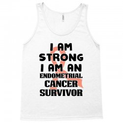 i am strong i am an endometrial cancer survivor for light Tank Top | Artistshot