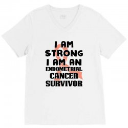 i am strong i am an endometrial cancer survivor for light V-Neck Tee | Artistshot