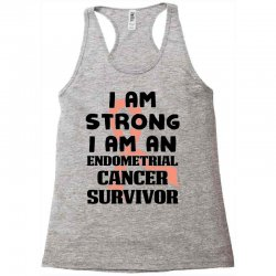 i am strong i am an endometrial cancer survivor for light Racerback Tank | Artistshot