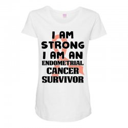 i am strong i am an endometrial cancer survivor for light Maternity Scoop Neck T-shirt | Artistshot