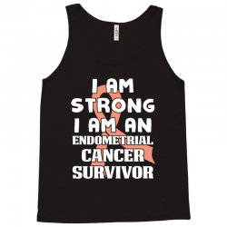 i am strong i am an endometrial cancer survivor for dark Tank Top | Artistshot