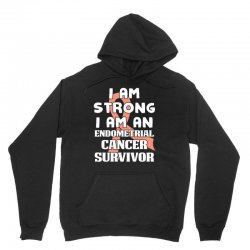 i am strong i am an endometrial cancer survivor for dark Unisex Hoodie | Artistshot
