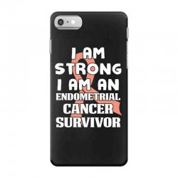 i am strong i am an endometrial cancer survivor for dark iPhone 7 Case | Artistshot