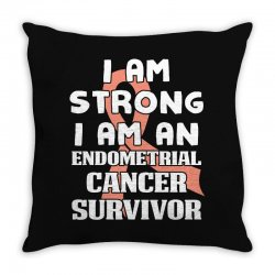 i am strong i am an endometrial cancer survivor for dark Throw Pillow | Artistshot