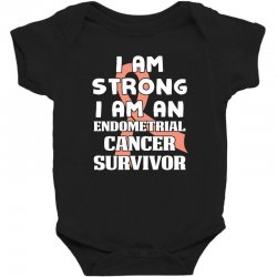 i am strong i am an endometrial cancer survivor for dark Baby Bodysuit | Artistshot