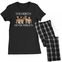 the north never forgets for dark Women's Pajamas Set | Artistshot