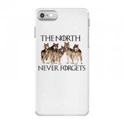 the north never forgets for light iPhone 7 Case | Artistshot