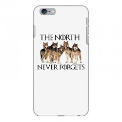 the north never forgets for light iPhone 6 Plus/6s Plus Case | Artistshot