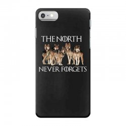 the north never forgets for dark iPhone 7 Case | Artistshot