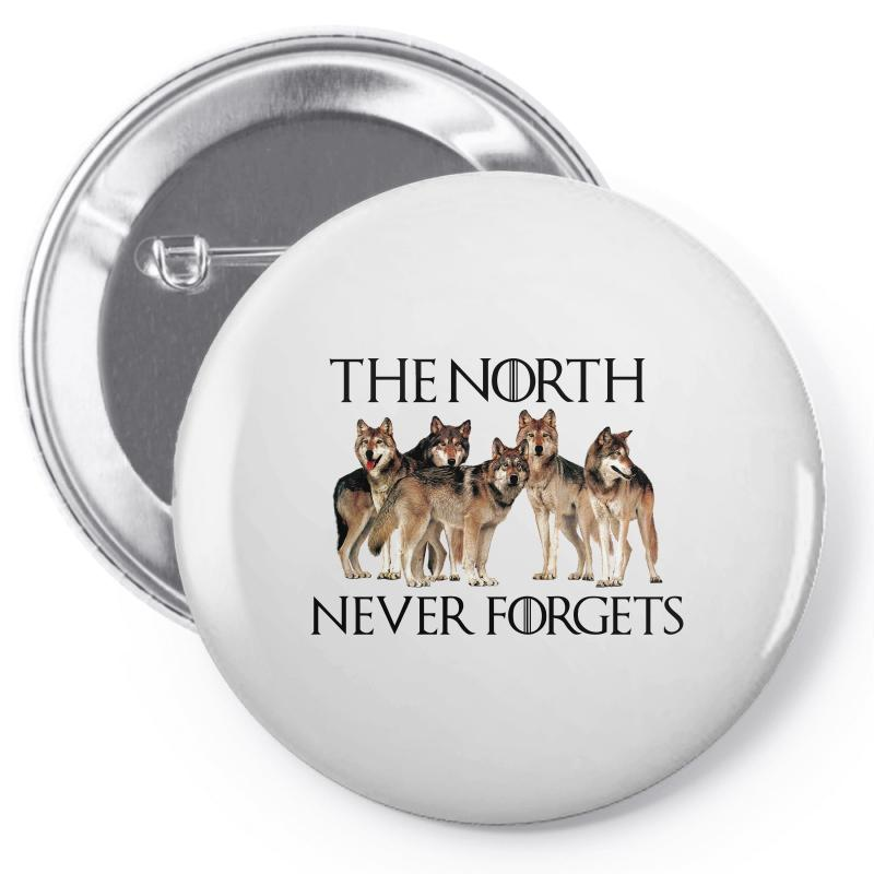The North Never Forgets For Light Pin-back Button | Artistshot