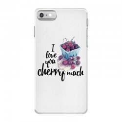 i love you cherry much for light iPhone 7 Case | Artistshot