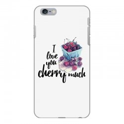 i love you cherry much for light iPhone 6 Plus/6s Plus Case | Artistshot