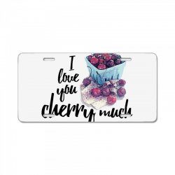 i love you cherry much for light License Plate | Artistshot