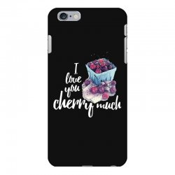 i love you cherry much for dark iPhone 6 Plus/6s Plus Case | Artistshot