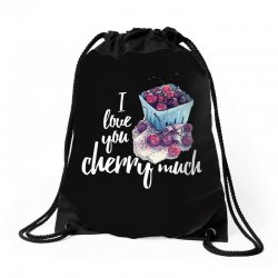 i love you cherry much for dark Drawstring Bags | Artistshot