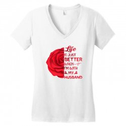 life is just better when i'm with my husband rose Women's V-Neck T-Shirt | Artistshot