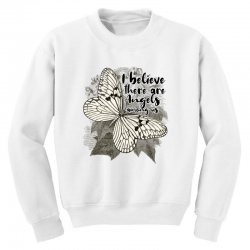 i believe there are angels among us Youth Sweatshirt | Artistshot