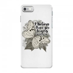 i believe there are angels among us iPhone 7 Case | Artistshot