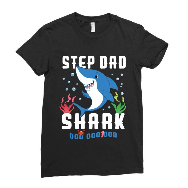 Step Dad Shark Family Matching Ladies Fitted T-shirt | Artistshot