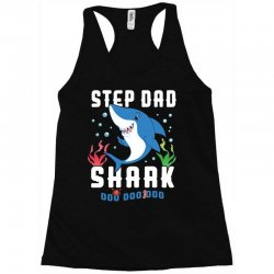 step dad shark family matching Racerback Tank | Artistshot
