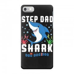 step dad shark family matching iPhone 7 Case | Artistshot