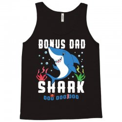 bonus dad shark family matching Tank Top | Artistshot