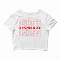 spanish  af Crop Top | Artistshot