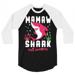 mamaw shark family matching 3/4 Sleeve Shirt | Artistshot