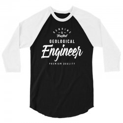 Geological Engineer 3/4 Sleeve Shirt | Artistshot