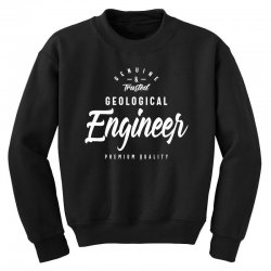 Geological Engineer Youth Sweatshirt | Artistshot