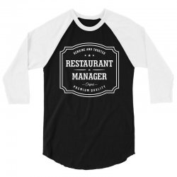 Restaurant Manager 3/4 Sleeve Shirt | Artistshot