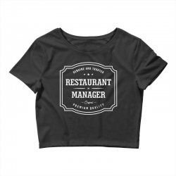 Restaurant Manager Crop Top | Artistshot