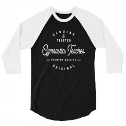 Gymnastics Teacher 3/4 Sleeve Shirt | Artistshot