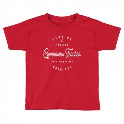 Gymnastics Teacher Toddler T-shirt | Artistshot