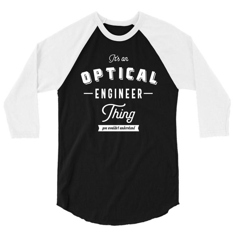 Optical Engineer Thing 3/4 Sleeve Shirt | Artistshot