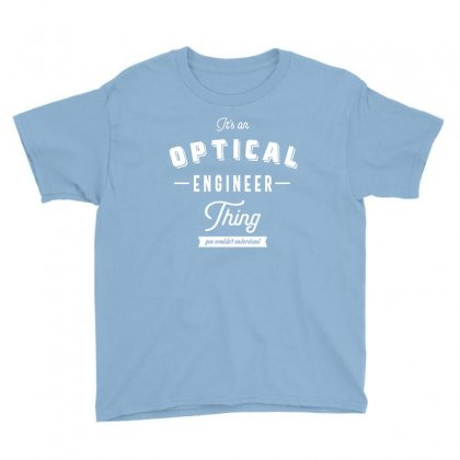 Optical Engineer Thing Youth Tee Designed By Cidolopez