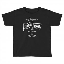 Cafeteria Worker Toddler T-shirt | Artistshot