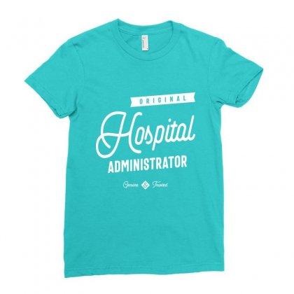 Hospital Administrator Ladies Fitted T-shirt Designed By Cidolopez