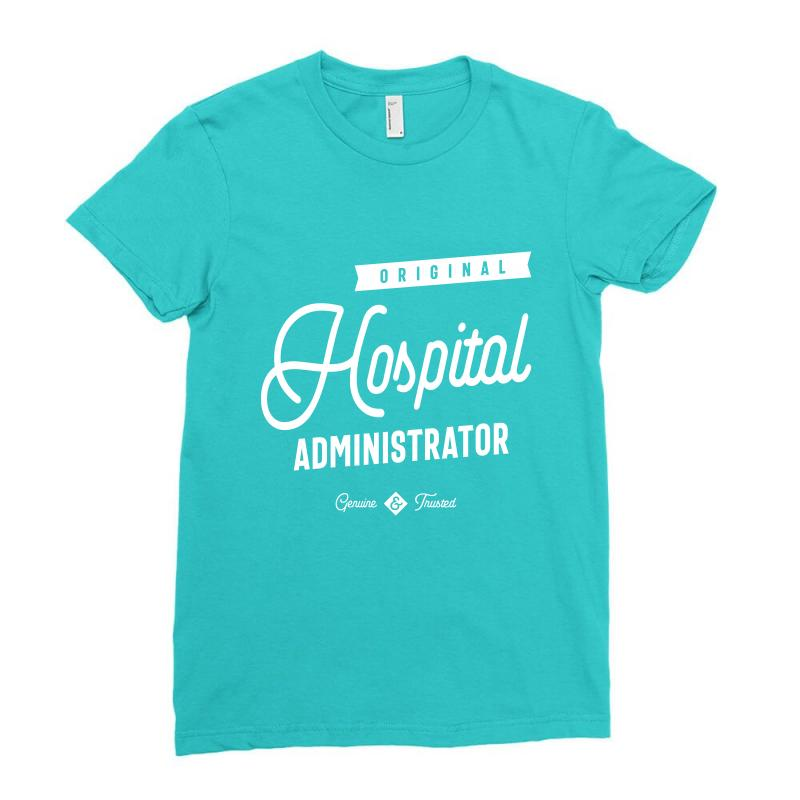Hospital Administrator Ladies Fitted T-shirt | Artistshot