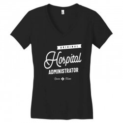 Hospital Administrator Women's V-Neck T-Shirt | Artistshot