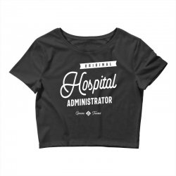 Hospital Administrator Crop Top | Artistshot