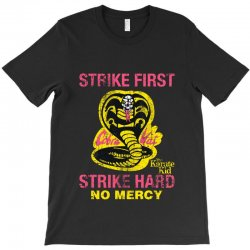 strike first strike hard T-Shirt | Artistshot