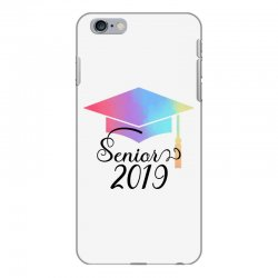 senior 2019 for light iPhone 6 Plus/6s Plus Case | Artistshot