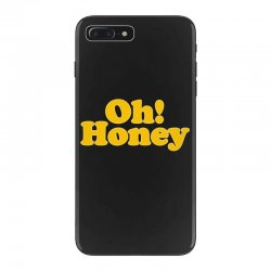 oh honey iPhone 7 Plus Case | Artistshot